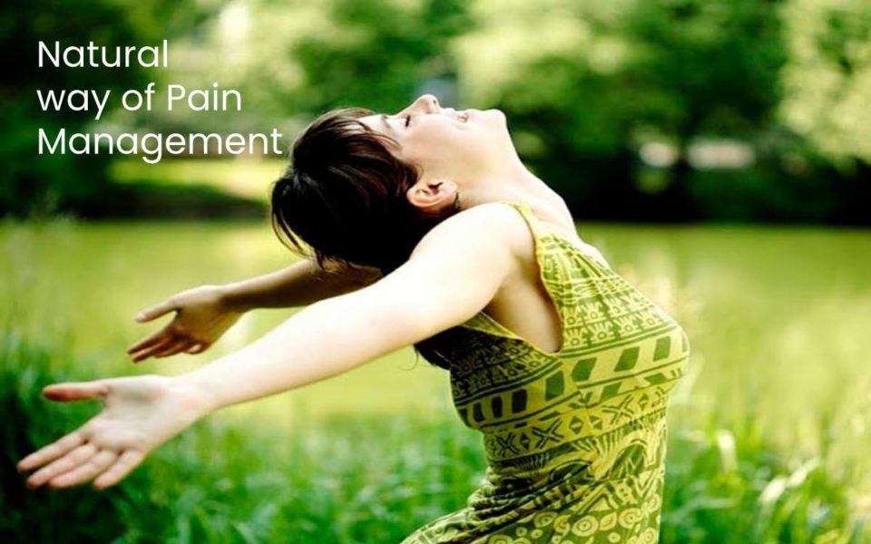 Natural way of Pain Management