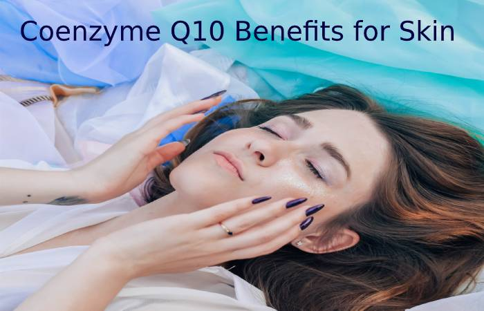 Coenzyme Q10 benefits for skin