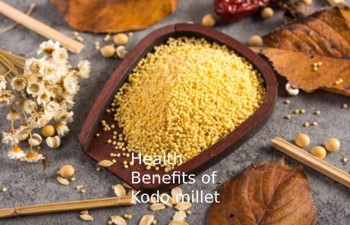Health benefits of Kodo millet
