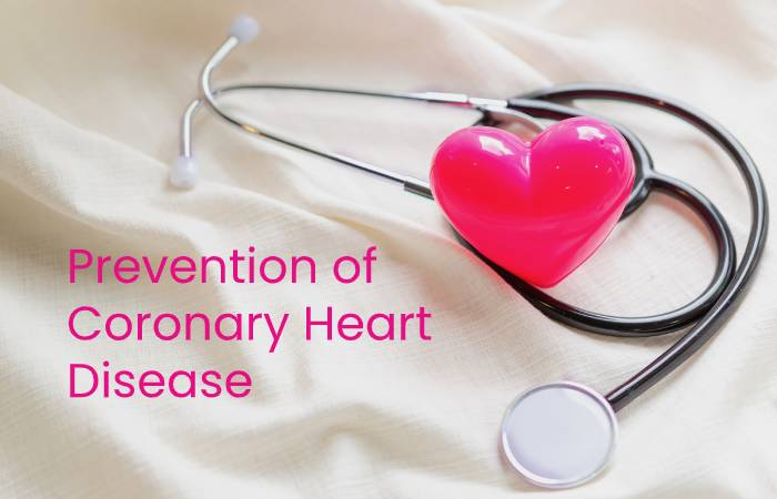 Prevention of Coronary Heart Disease