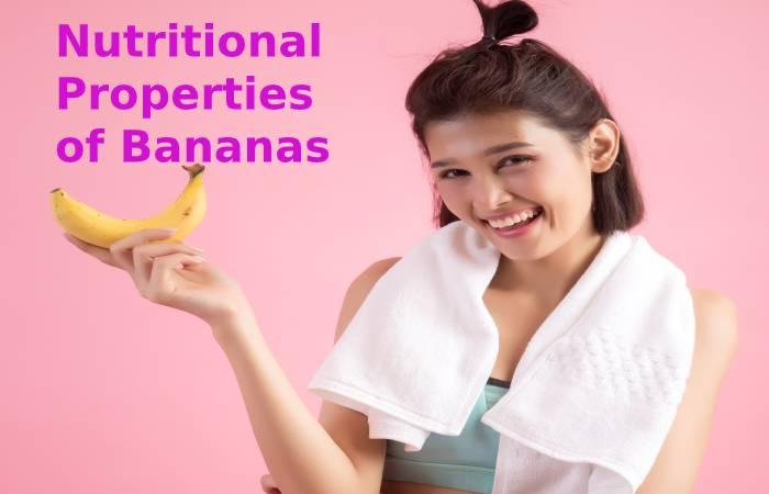 Nutritional properties of bananas