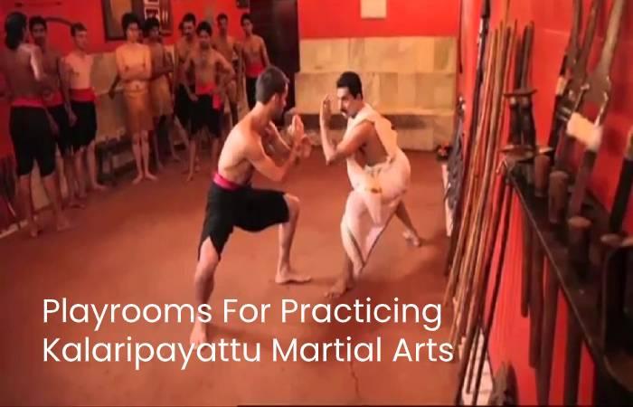 Playrooms For Practicing Kalaripayattu Martial Arts