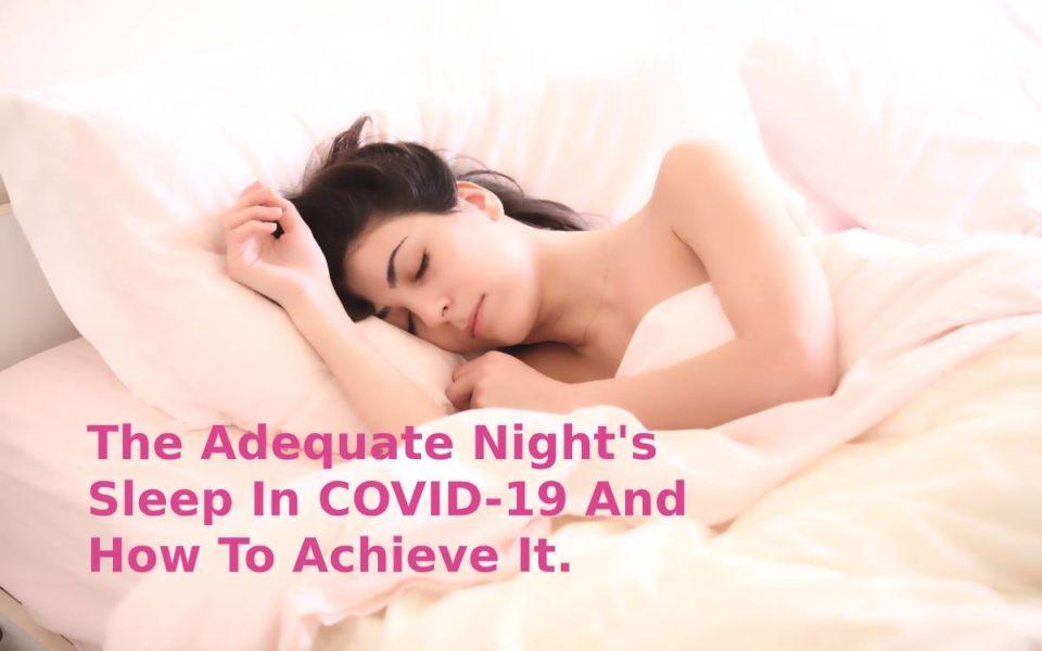Sleep In COVID-19