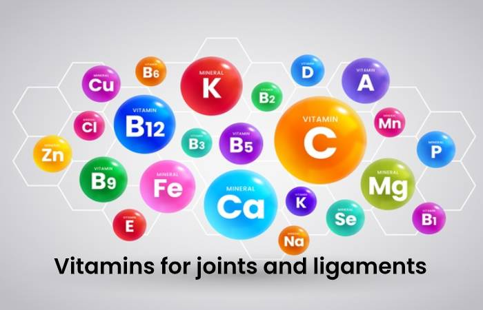 Vitamins for joints and ligaments