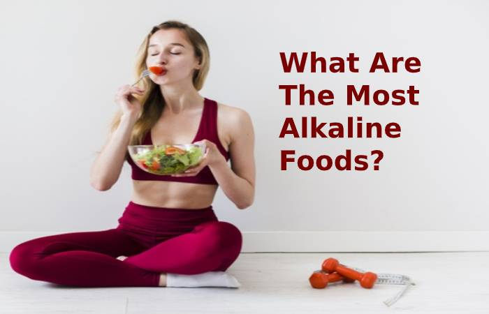 What are the most alkaline foods