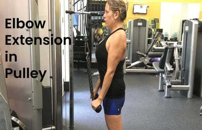 Elbow extension in pulley