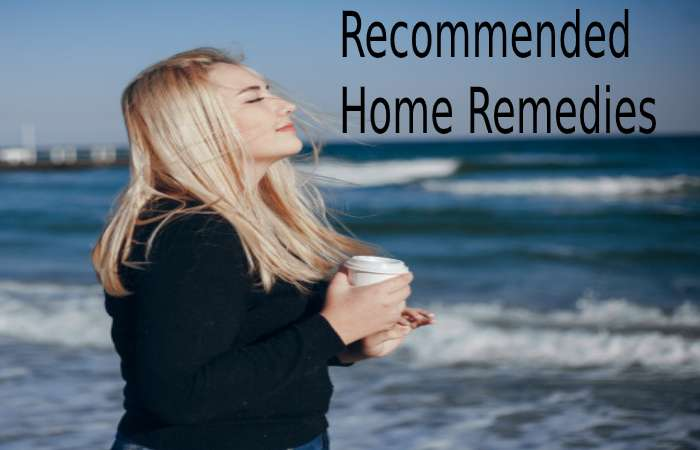 Recommended home remedies