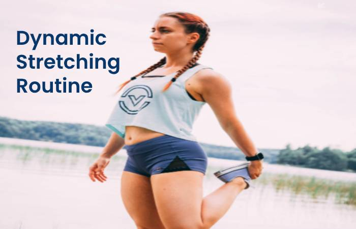 Dynamic Stretching Routine