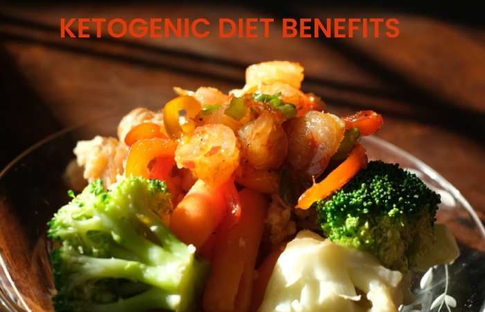 KETOGENIC DIET BENEFITS