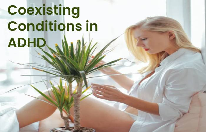 Coexisting Conditions in ADHD