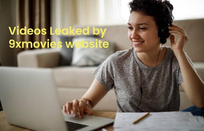 Videos Leaked by 9xmovies website