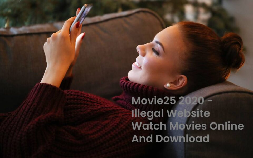 Movie25 2020 - Illegal Website Watch Movies Online And Download