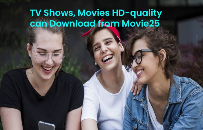 TV Shows, Movies HD-quality can Download from Movie25