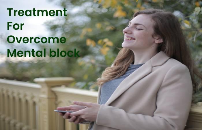Treatment For Overcome Mental block