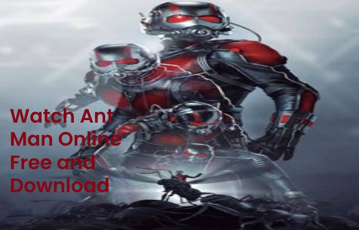 Watch Ant Man Online Free and Download