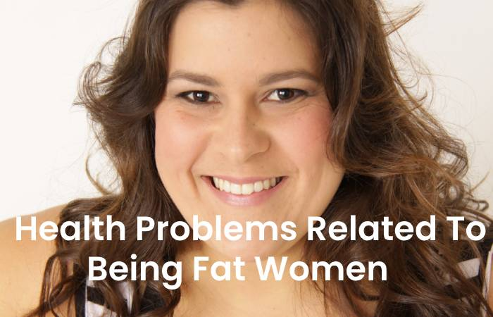 Being Fat Women