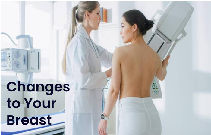 Changes to Your Breast