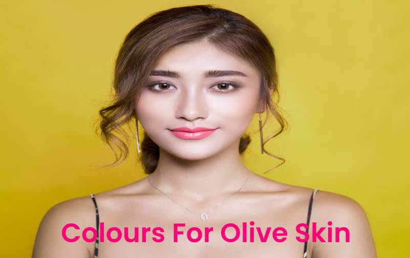 colours for olive skin