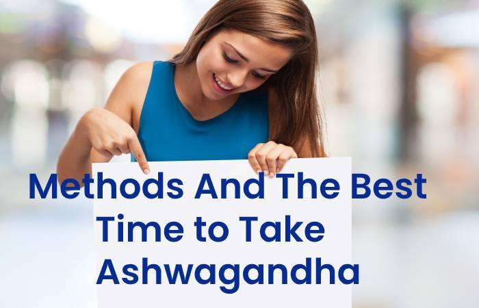 Methods Ashwagandha