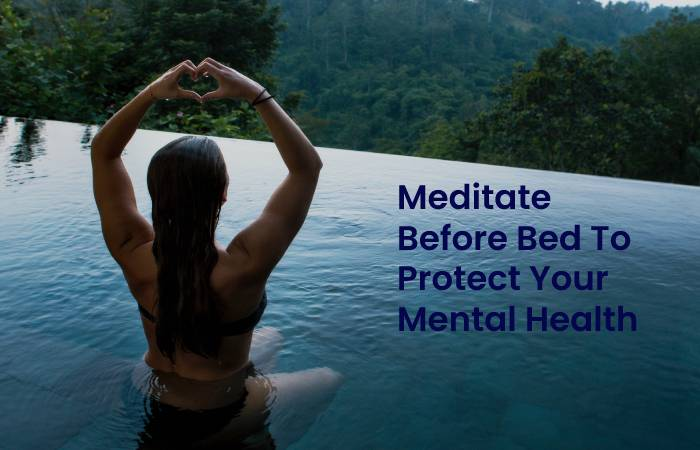 Meditation to protect your mental health