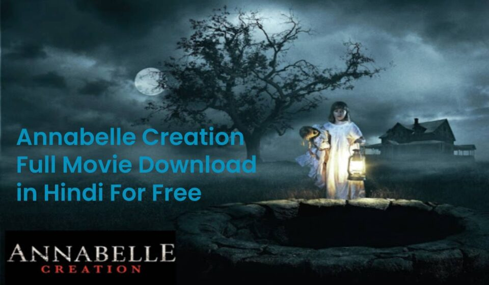 annabelle creation full movie download in hindi