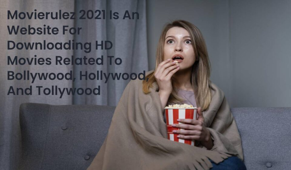 Movierulez 2021