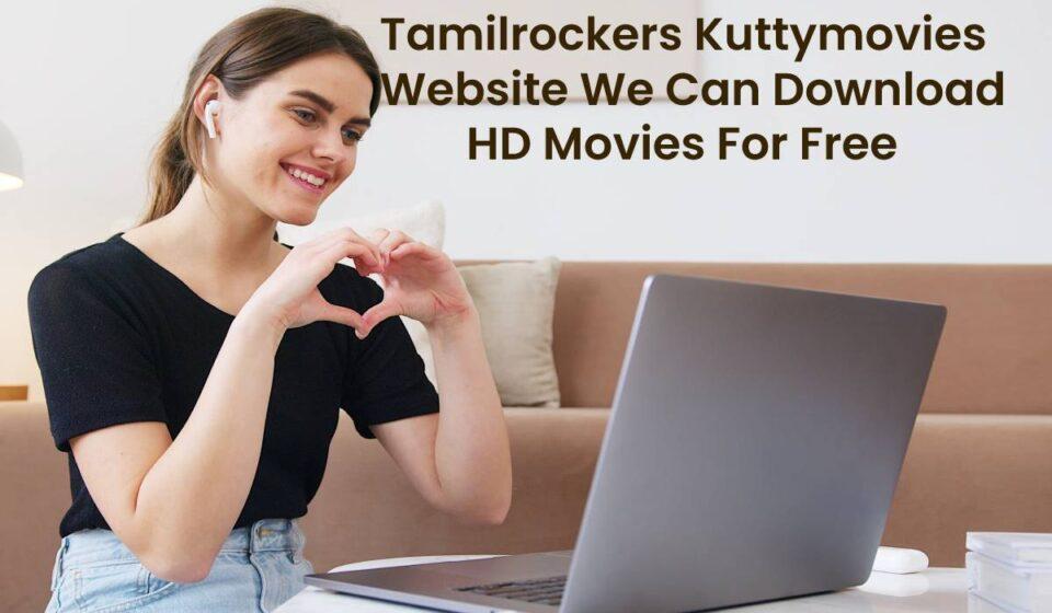 Tamilrockers Kuttymovies