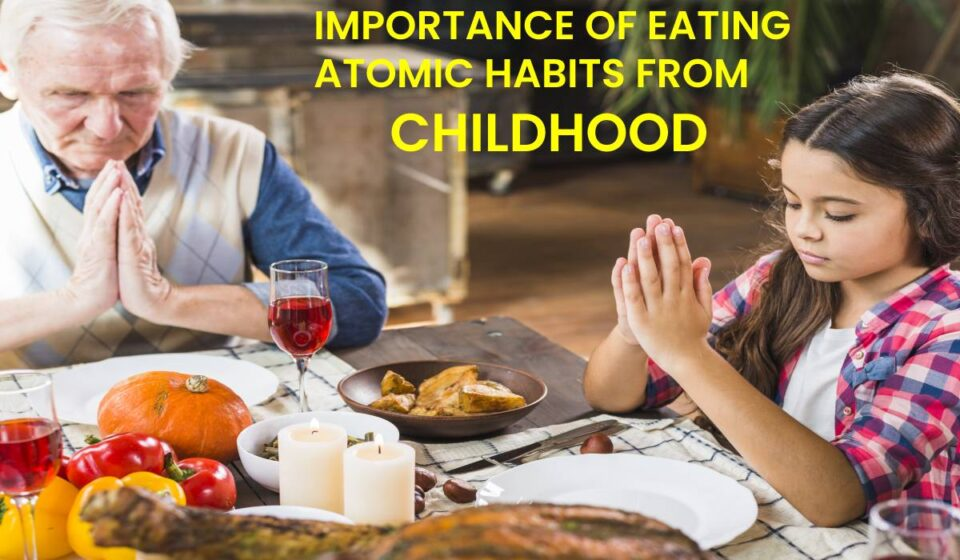IMPORTANCE OF EATING ATOMIC HABITS