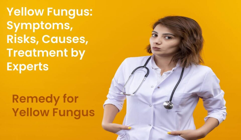 Remedy for Yellow Fungus