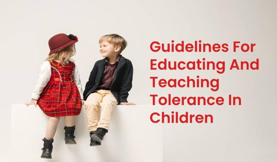 Teaching Tolerance In Children